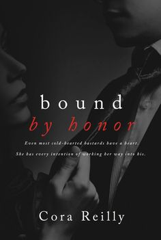 Bound By Honor by Cora Reilly Cover Reveal & Giveaway (@CoraReillyBooks)  http://www.booksandfandom.com/2014/12/bound-by-honor-by-cora-reilly-cover.html