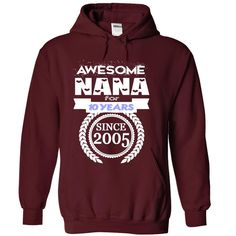 Good buys Where to buy Awesome Nana for 10 years since 2005  today