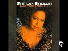 Shirley Brown-Too Much Candy