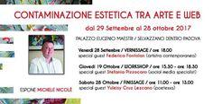 Contaminazione Estetica tra arte e web - Finissage @ Palazzo Maestri Selvazzano - 28-Ottobre https://www.evensi.it/contaminazione-estetica-tra-arte-e-web-finissage-palazzo/225580731
