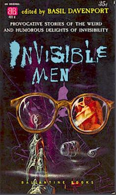 Invisible Men, edited by Basil Davenport, cover artist Richard Powers 1960