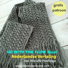 "DUTCH Translation ""Go with the Flow Super Scarf"" 