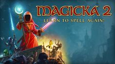 Magicka 2 Interview - The Wizards Are Back - http://www.worldsfactory.net/2015/05/20/magicka-2-interview-the-wizards-are-back