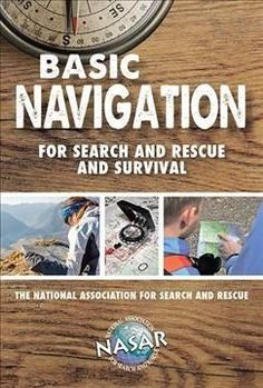 Basic Navigation for Search and Rescue and Survival