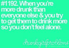 Drunk Girl Problems
