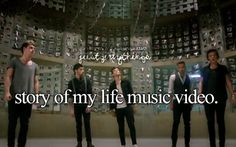 Story of my life music video