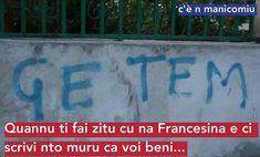 #lefransèpurtus #cenmanicomiu #amurisbrizziatuntemura