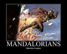 Correction--Boba Fett. The majority of Mandos aren't bounty hunters and mercenaries like him.