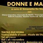 Dal 4 al 9 novembre al Teatro Due Roma: Donne e Mafia di Simonetta De Nichilo. Uno spettacolo che è azione civica e scenica insieme.
