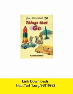 Cut  Color Things That Go (Dover Childrens Activity ) (9780486452944) Florence Temko , ISBN-10: 0486452948  , ISBN-13: 978-0486452944 ,  , tutorials , pdf , ebook , torrent , downloads , rapidshare , filesonic , hotfile , megaupload , fileserve