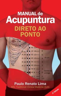 "Cover of ""Manual de Acupuntura"" Massage Tips, Massage Therapy, Massage Envy, Acupuncture Points Chart, Acupressure Points, Acupressure Treatment, Reflexology Massage, Traditional Chinese Medicine, Alternative Medicine"