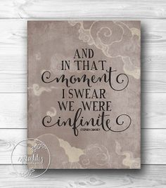 Perks of Being a Wallflower Quote - And In That Moment I Swear We Are Infinite - Art Print - Wall Decor