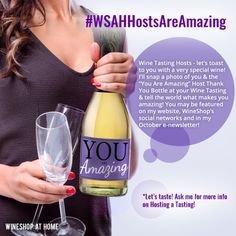 Wine Tasting Hosts - let's toast to you with a very special wine! Ask me for more info on Hosting a Wine Tasting this month. Let's taste!   http://wsah.org/zwn
