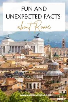 A selection of interesting facts about Rome and fun facts about Rome Italy for curious adults and kids Italy Culture, Rome Attractions, Rome Hotels, Rome City, Trevi Fountain, Rome Travel, Most Visited, Interesting Facts, World Heritage Sites