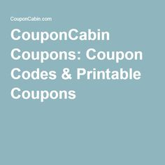 29 best coupons discounts etc images on pinterest coupon couponcabin coupons coupon codes printable coupons fandeluxe Gallery