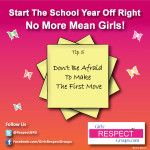 No More Mean Girls! Tip #5 - Don't Be Afraid to Make The First Move