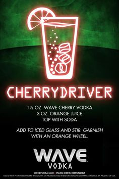 Love cherry? You'll be sure to enjoy this WAVE Cherry inspired cocktail, the Cherrydriver!