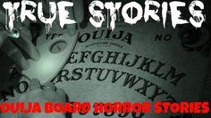 Ouija board horror stories.