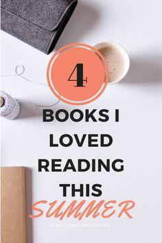 4 Books I Loved Reading This Summer