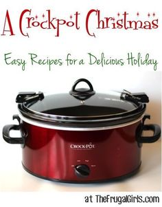 A Crockpot Christmas  Easy Recipes for a Delicious Holiday at TheFrugalGirls.co