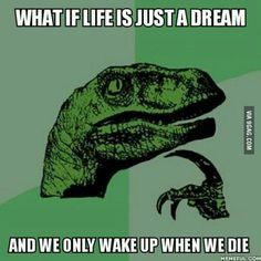 That would explain what would happen after death
