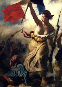 Marianne-personification of France Art History Major, Art History Memes, World History, Liberty Leading The People, Full Leg Tattoos, Red Hat Society, France Art, History Teachers, French Revolution