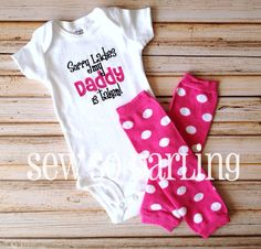 Funny baby outfit - baby girl gift - Sorry ladies my daddy is taken - Baby girl outfit - funny baby shirt - baby girl clothes - Funny shirt Funny Baby Shirts, Funny Baby Clothes, Funny Babies, Baby Girl Fashion, Kids Fashion, Girls Dream Closet, Kids Outfits, Baby Outfits, Baby Girl Gifts