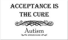 """No """"cure"""" because there is nothing """"wrong."""" Acceptance."""