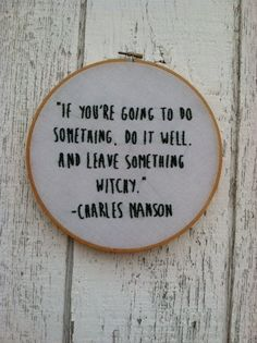 Leave Something Witchy Charles Manson Quote by SickCityNeedlepoint on Etsy