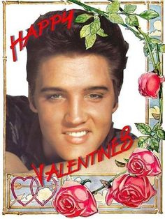 Happy Valentines  Elvis