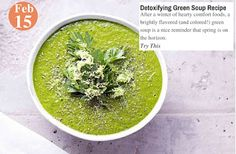 Teelie's Top Pick Detoxifying Green Soup Recipe. Try this: www.teelieturner.com  After a winter of hearty comfort foods, a brightly flavored (and colored!) green soup is a nice reminder that spring is on the horizon. #recipe