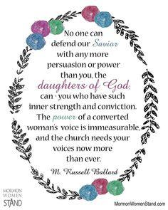 M. Russell Ballard on being daughters of God #MormonWomenStand #DivineWomanhood www.mormonwomenstand.com