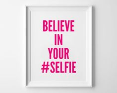 Selfie Poster Pink typography art wall decor mottos by mottosprint