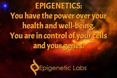 """EPIGENETICS: You have the power over your health and well-being. You are in control of your cells and your genes. Yes! YOU control your genetic """"destiny"""". Please re-pin to help us educate others. Together we are changing the world and saving lives everyday. Join us for much more great information on The Truth About Cancer! <3"""