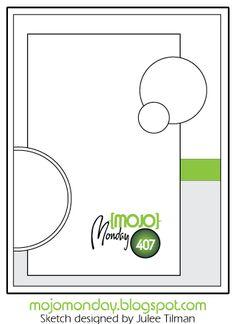 Mojo Monday 407 Card Sketch Sketch designed by Julee Tilman #mojomonday #vervestamps #cardsketches #sketchchallenge