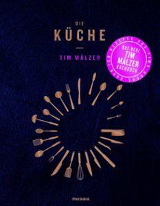Neue Kochbucher Oktober 2016 Kochbuch Tim Maelzer Und Valentinas Kochbuch