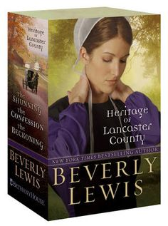Heritage of Lancaster County by Beverly Lewis  The Shunning, The Confession, The Reckoning