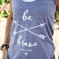 Be Brave // Christian Tank Top for Women // Ultra-Soft Heather Gray Tri-Blend Racerback Tank Top // Handmade