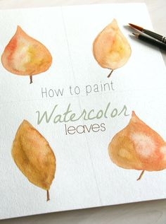 Super easy tutorial that any one can follow! How to paint watercolor leaves go to kaylaaimee.com
