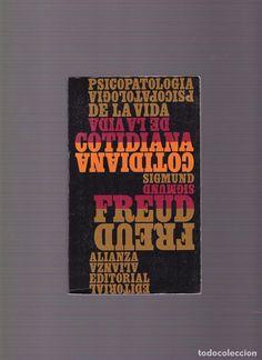 SIGMUND FREUD - PSICOPATOLOGIA DE LA VIDA COTIDIANA - ALIANZA EDITORIAL 1970 - Foto 1