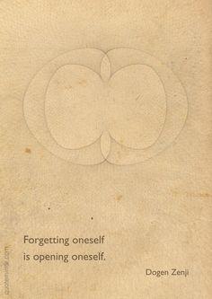 Forgetting oneself is opening oneself Buddhist Wisdom, Buddhist Quotes, Spiritual Quotes, Zen Quotes, Zen Sayings, Warrior Goddess Training, Little Buddha, Mindfulness Meditation, Osho