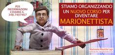 MARIONETTE MAURIZIO LUPI Marionette Maurizio Lupi - teatro dei bambini - spettacoli per ragazzi e famiglie.  Nuovo corso per marionettisti! Siete interessati? Contattateci!