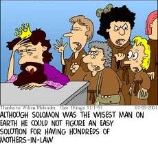 Solomon and his many mothers in law.
