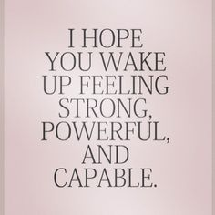 Wake up feeling strong, powerful, and capable..because you are!  Skinny Ms. has exactly what you need for a Total Body Transformation!  #skinnyms #motivation #transformation