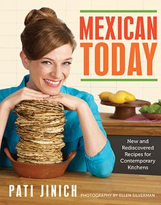 "Read ""Mexican Today New and Rediscovered Recipes for Contemporary Kitchens"" by Pati Jinich available from Rakuten Kobo. Intriguing recipes for everyday meals from the host of the PBS series Pati's Mexican Table On her PBS TV series, now in . Mexican Chef, Mexican Cookbook, Mexican Cooking, Mexican Dishes, Mexican Food Recipes, New Recipes, Favorite Recipes, Mexican Appetizers, Mexican Meals"