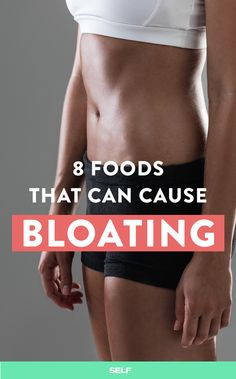 8 Foods That Can Cause Bloating