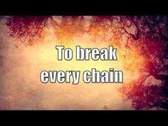 Break every chain chords