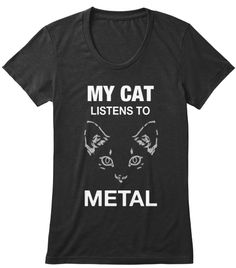 My Cat Listens To Metal Black T-Shirt Front