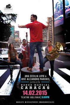 Cresta Metálica Producciones » José Alejandro Paredes y Ana Cecilia Loyo junto a La Banda Marcial de Caracas se presentan en El Teatro Bolívar