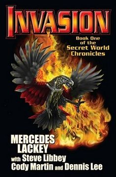 Invasion by Mercedes Lackey, Steve Libbey, Cody Martin, and Dennis Lee